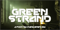 Sample image of Green Strand font by Chequered Ink