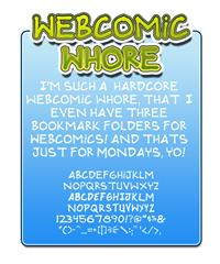 Sample image of Webcomic whore font by Press Gang Studios