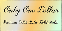 Sample image of OnlyOneDollarDemo font by JBFoundry