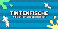 Sample image of Tintenfische font by Chequered Ink
