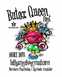 Sample image of BUTOX QUEEN font by Billy Argel