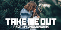Sample image of Take Me Out font by Chequered Ink