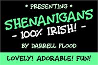 Sample image of Shenanigans font by Darrell Flood