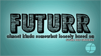 Sample image of Futurr font by Jake Luedecke Motion & Graphic Design