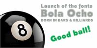 Sample image of Bola Ocho font by deFharo