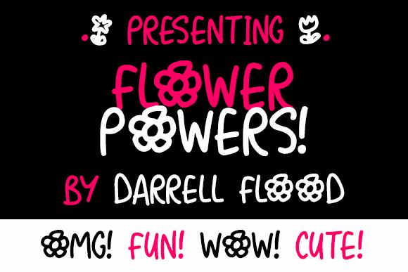 Flower Powers font by Darrell Flood