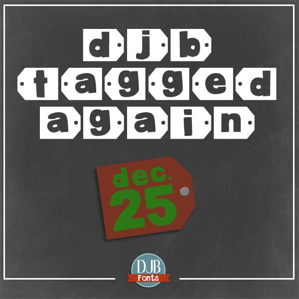 DJB Tagged Again font by Darcy Baldwin Fonts