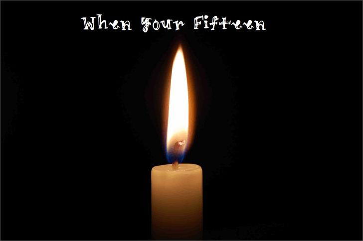 WhenYourFifteen font by Nishat Firoj