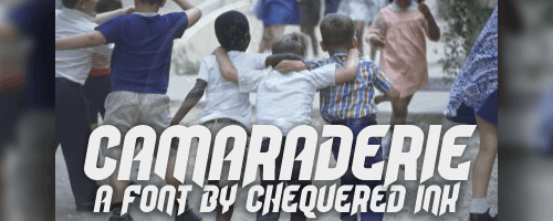 Camaraderie font by Chequered Ink