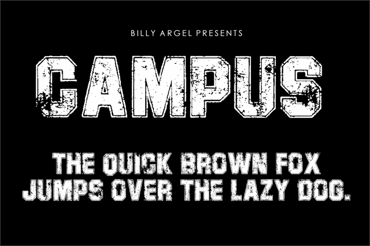 CAMPUS PERSONAL USE font by Billy Argel