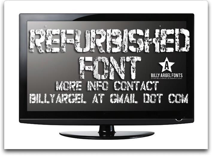 refurbished font by Billy Argel