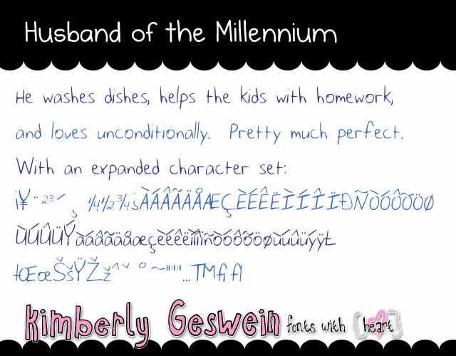 Husband of the Millennium font by Kimberly Geswein