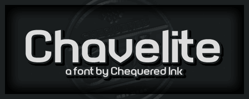 Chavelite font by Chequered Ink