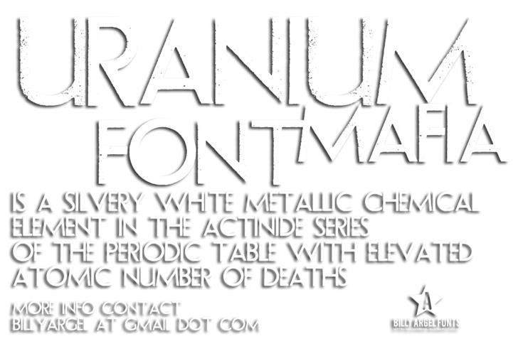 URANIUM MAFIA font by Billy Argel