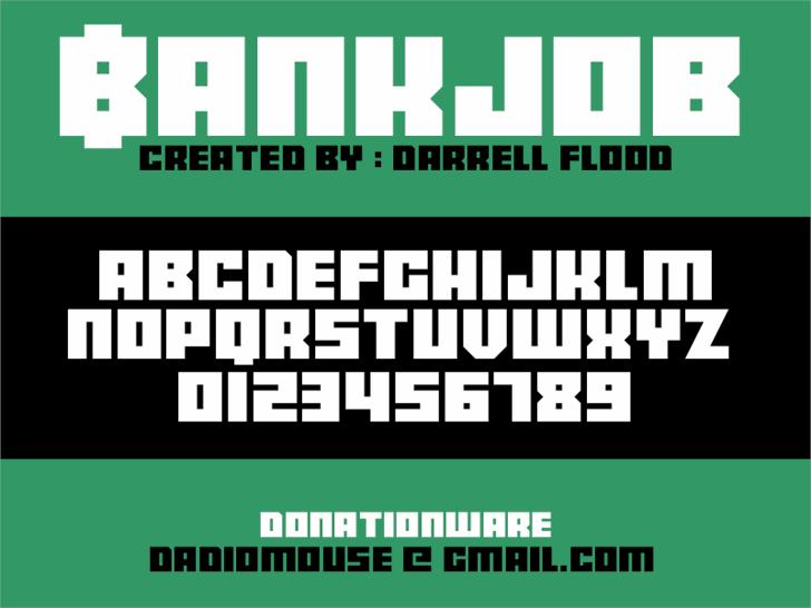 Bankjob font by Darrell Flood