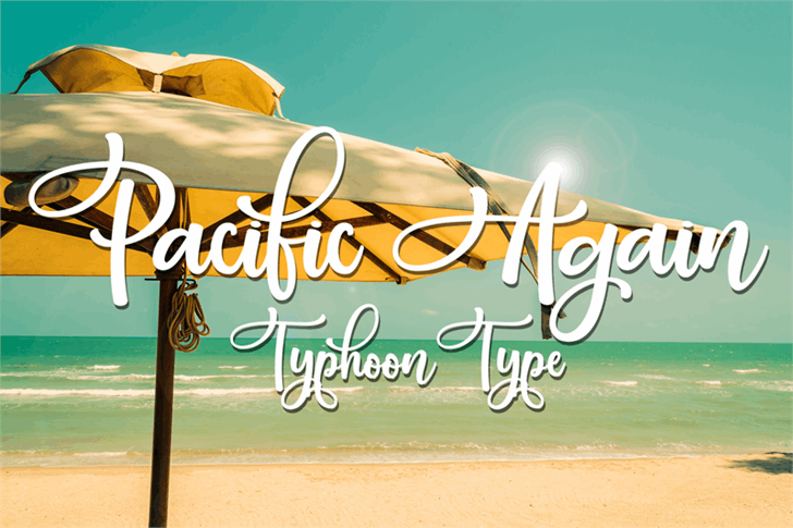Pacific Again font by Typhoon Type - Suthi Srisopha