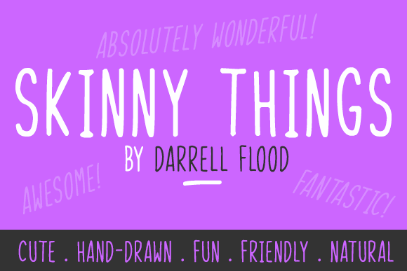 Skinny Things font by Darrell Flood