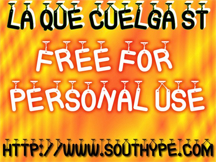 La Que Cuelga St font by Southype