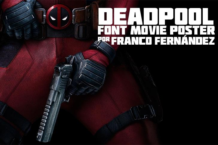 Deadpool Movie font by FZ Fonts
