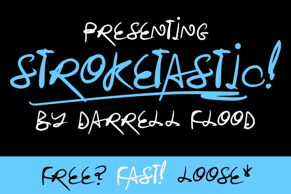 Stroketastic font by Darrell Flood