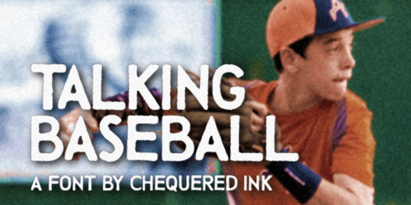 Talking Baseball font by Chequered Ink