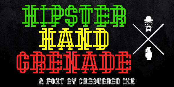 Hipster Hand Grenade font by Chequered Ink