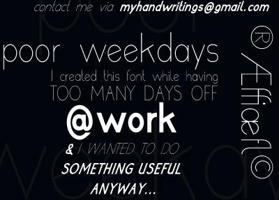 poor weekdays font by Roland Huse Design