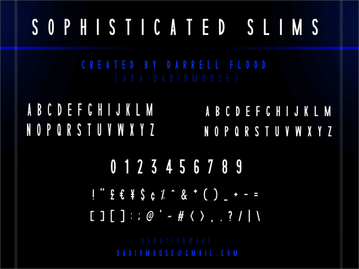 Sophisticated Slims font by Darrell Flood