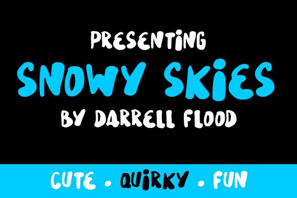 Snowy Skies font by Darrell Flood