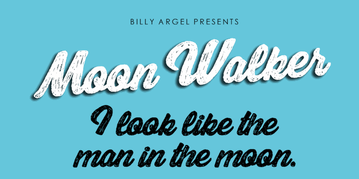 Moon Walker Personal Use font by Billy Argel