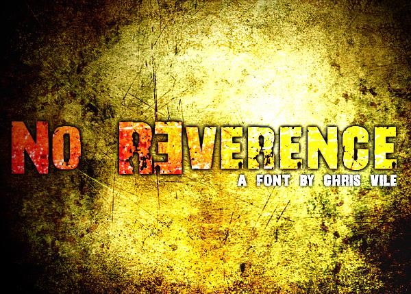 No R3verence font by Font Monger