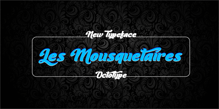 Les Mousquetaires font by Octotype