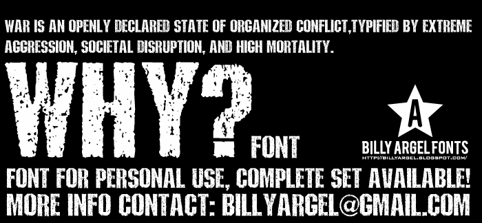 WHY font by Billy Argel