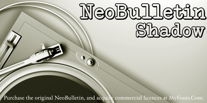 NeoBulletin Limited Shadow font by Intellecta Design