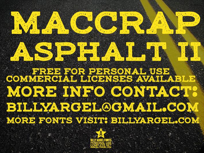 maccrap asphalt II PERSONAL USE font by Billy Argel
