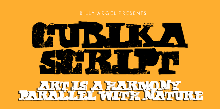 CUBIKA SCRIPT Personal Use font by Billy Argel
