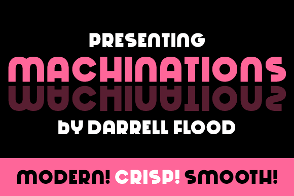 Machinations font by Darrell Flood