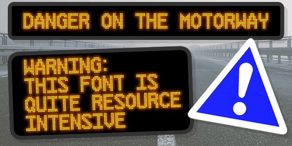 Danger on the Motorway font by Chequered Ink