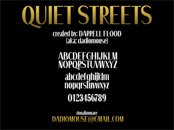 Quiet Streets font by Darrell Flood