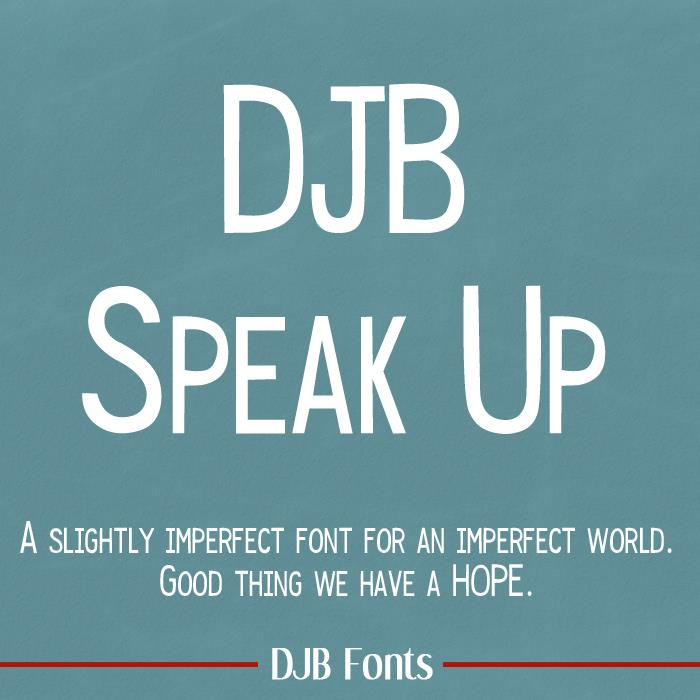 DJB Speak Up font by Darcy Baldwin Fonts