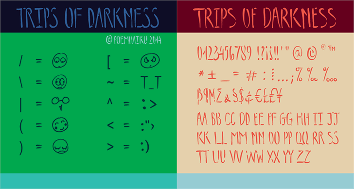 Trips of Darkness Demo font by Poemhaiku