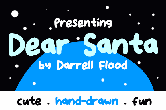 Dear Santa font by Darrell Flood