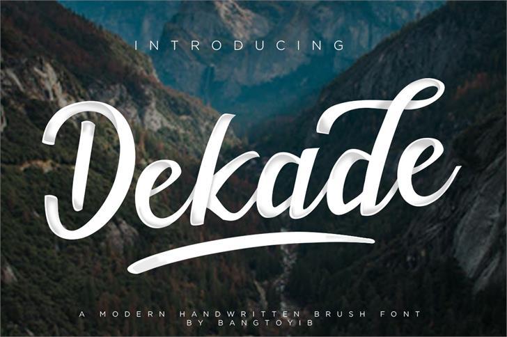 Dekade font by Bangtoyib
