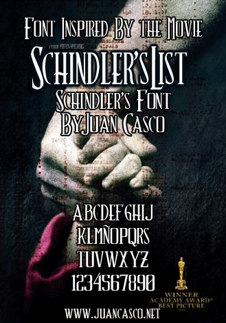 Schindler's Font by Juan Casco