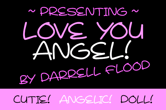 Love You Angel font by Darrell Flood