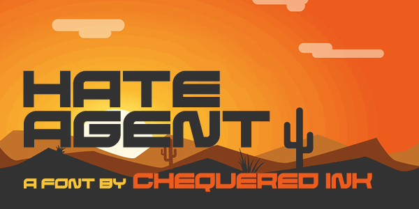 Hate Agent font by Chequered Ink