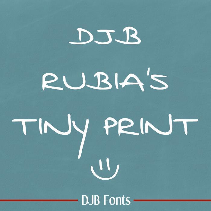 DJB Rubia's Tiny Print font by Darcy Baldwin Fonts
