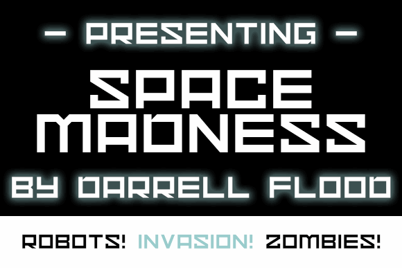 Space Madness font by Darrell Flood