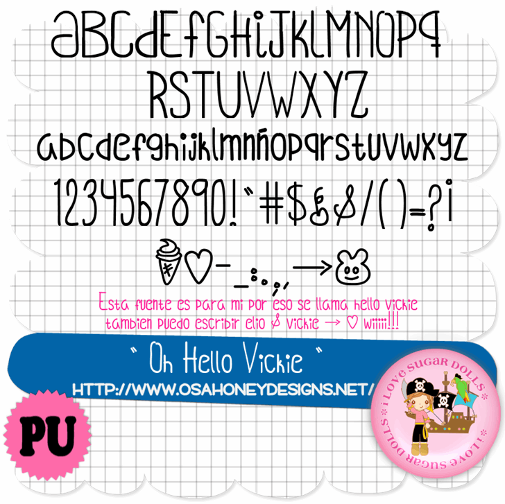 Oh_Hello_Vickie font by VMF@VickieMartinez