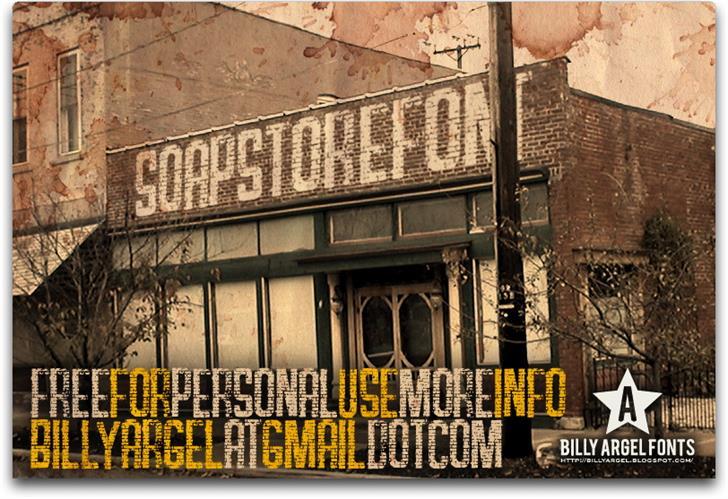 SOAP STORE font by Billy Argel